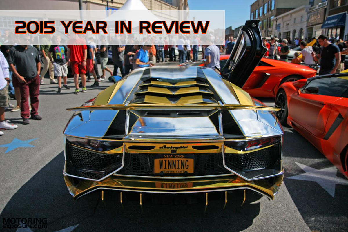 Motoring Exposure 2015 Year in Review